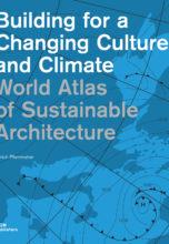 Мировой атлас устойчивой архитектуры / World Atlas of Sustainable Architecture