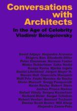Беседы сархитекторами / Conversations with Architects