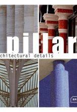 Architectural details: Pillars / Архитектурные детали: колонны