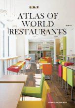 Atlas of World Restaurants / Атлас по дизайну мировых ресторанов