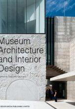 Museum Architecture and Interior Design / Музеи. Архитектура и интерьеры
