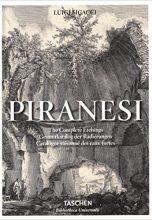 Piranesi. The Complete Etchings / Пиранези. Полное собрание офортов