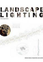 Landscape Lighting / Ландшафтное освещение
