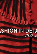 Fashion in Detail: 1700-2000 / Мода в деталях 1700-2000
