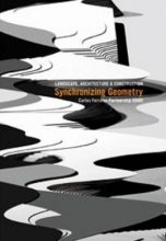 Synchronizing Geometry: Landscape, Architecture and Construction/Ideographic Resources