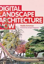 Digital Landscape Architecture Now