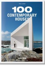 Philip Jodidio: 100 Contemporary Houses