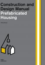 Prefabricated Housing. Construction and Design Manual  / Индустриальное домостроение