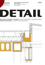 Журнал DETAIL 10/2019 —  Hybrid Constructions