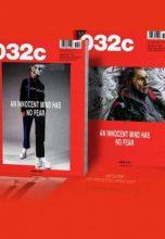 032c Cовременный журнал о культуре, работающий на пересечении моды, искусства и политики.