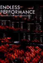 Endless Performance. Buildings for Performing Arts