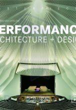Performance. Architecture + Design / Театры. Архитектура и дизайн