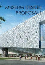 Museum Design Proposals / Дизайн планов музеев