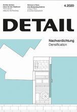Журнал DETAIL 4/2020 — Densification