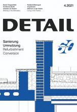 Журнал   DETAIL 4/2021 Refurbishment and Conversion