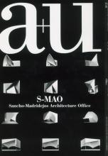 Журнал a+u 2021:05 S-MAO Sancho-Madridejos Architecture Office